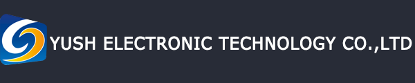 YUSH Electronic Technology Co.,Ltd.